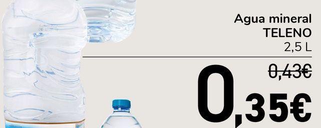 Oferta de Agua mineral TELENO 2.5 L por 0,35€