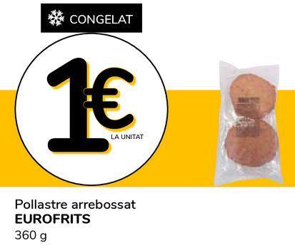 Oferta de Pollo empanado EUROFRITS por 1€