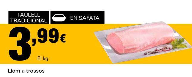Oferta de Cinta de lomo trozos por 3,99€