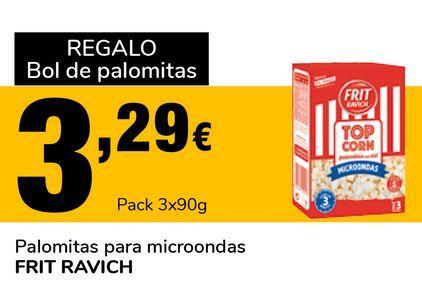 Oferta de Palomitas para microondas FRIT RAVICH por 3,29€