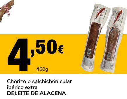 Oferta de Chorizo o salchichón cular ibérico extra DELEITE DE ALACENA por 4,5€