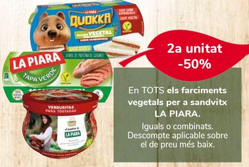 Oferta de En TODOS los rellenos vegetales para sándwich LA PIARA por