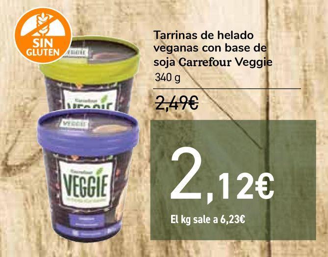 Oferta de Tarrinas de helado veganas con base de soja Carrefour Veggie por 2,12€