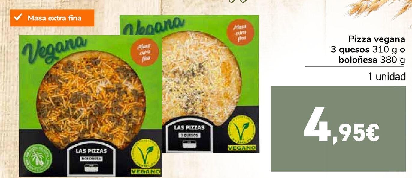 Oferta de Pizza vegana 3 quesos o boloñesa por 4,95€
