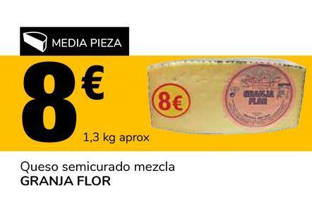 Oferta de Queso semicurado mezcla GRANJA FLOR por 8€