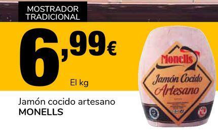 Oferta de Jamón cocido artesano MONELLS por 6,99€