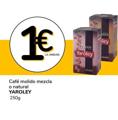 Oferta de Café molido mezcla o natural YAROLEY 250 G por 1€