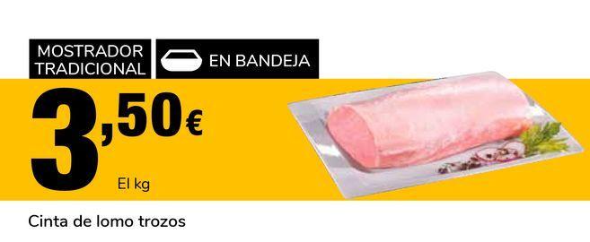 Oferta de Cinta de lomo trozos por 3,5€