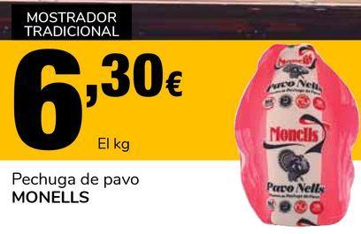Oferta de Pechuga de pavo MONELLS por 6,3€