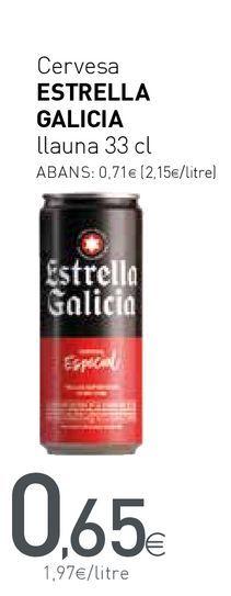 Oferta de Cerveza Estrella Galicia por 0,65€