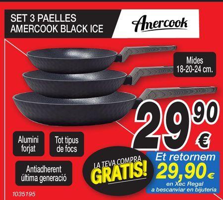 Oferta de Set 3 sarténes AMERCOOK BLACK ICE  por 29,9€