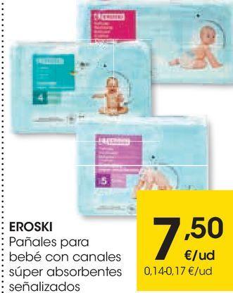 Oferta de EROSKI los pañales súper absorbentes  por 7,5€