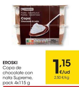Oferta de EROSKI Copa de chocolate con nata Supreme  por 1,15€