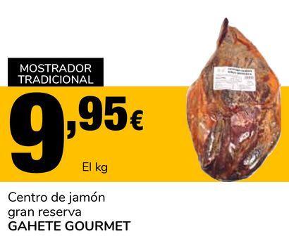 Oferta de Centro de jamón gran reserva GAHETE GOURMET por 9,95€
