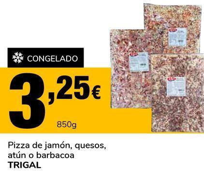 Oferta de Pizza de jamón, quesos, atún o barbacoa TRIGAL por 3,25€