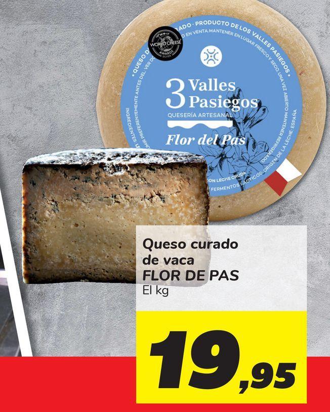 Oferta de Queso curado de vaca FLOR DE PAS por 19,95€