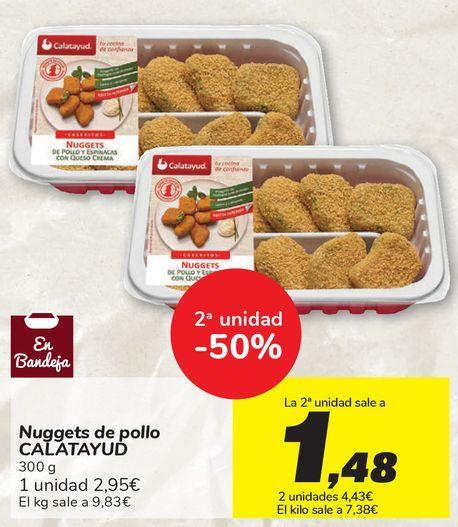 Oferta de Nuggets de pollo CALATAYUD por 2,95€