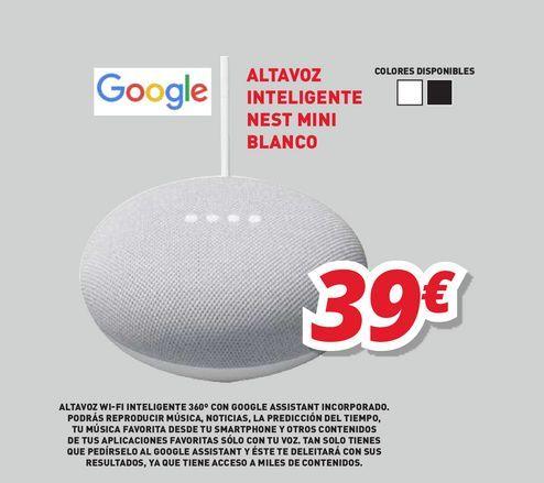 Oferta de Altavoz inteligente Google por 39€