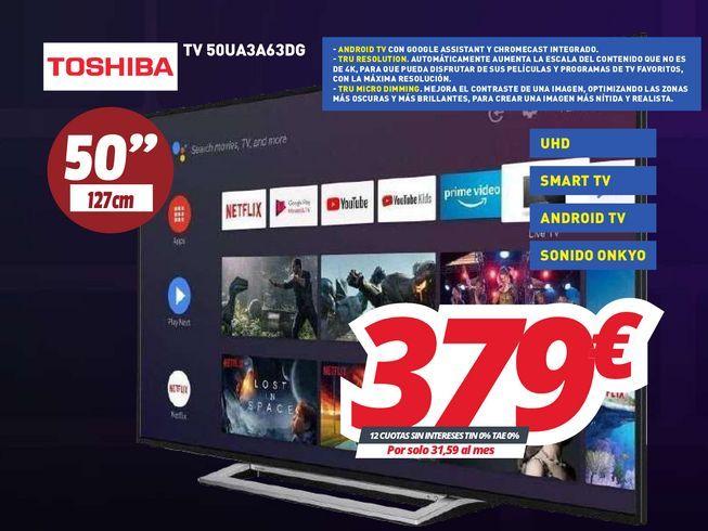 Oferta de Smart tv Toshiba por 379€