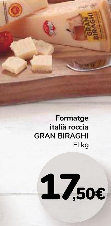 Oferta de Queso italiano roccia Gran BIRAGHI por 17,5€