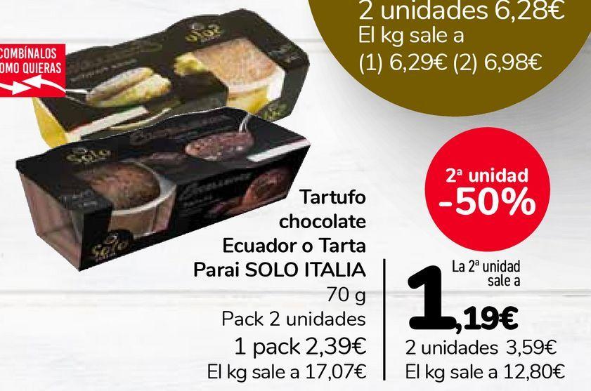 Oferta de Tartufo chocolate Ecuador o Tarta Parai SOLO ITALIA por 2,39€