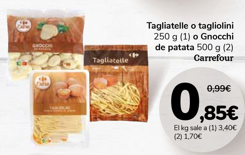 Oferta de Tagliatelle o tagliolini o Gnocchi de patata Carrefour por 0,85€