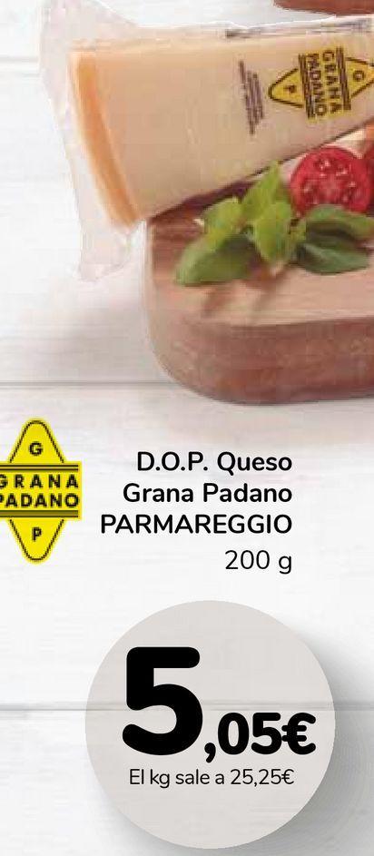 Oferta de D.O.P. Queso Grana Padano PARMAREGGIO por 5,05€