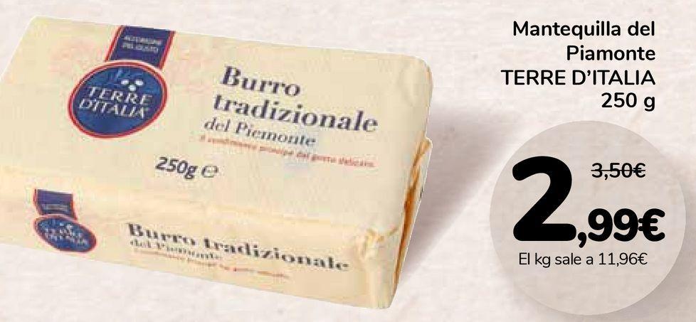 Oferta de Mantequilla del Piamonte TERRE D'ITALIA por 2,99€