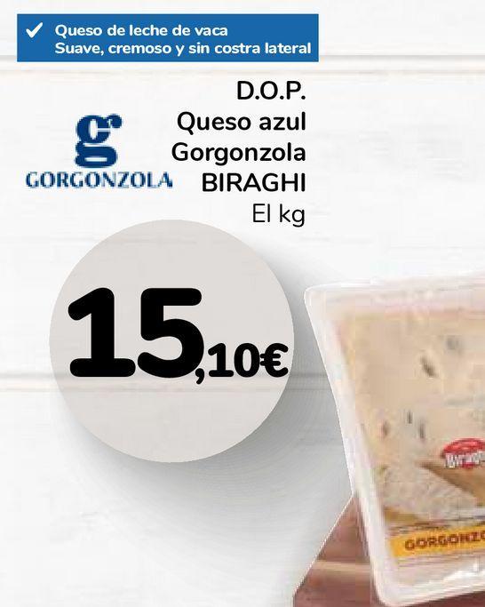 Oferta de D.O.P. Queso azul Gorgonzola BIRAGHI por 15,1€