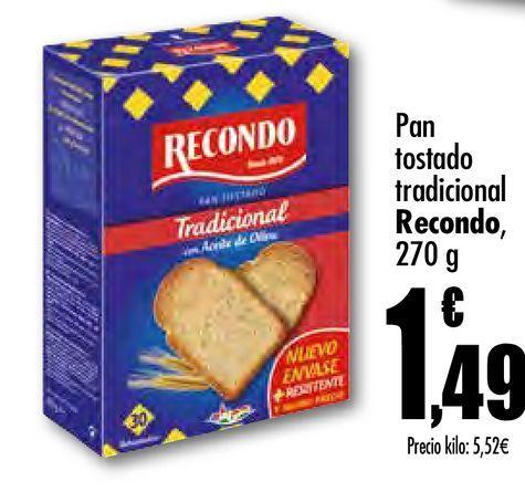 Oferta de Pan tostado Recondo tradicional, 270 g por 1,49€