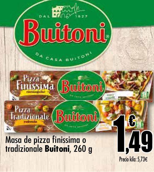 Oferta de Masa de pizza  finíssima o tradizionale Buitoni, 260 g por 1,49€
