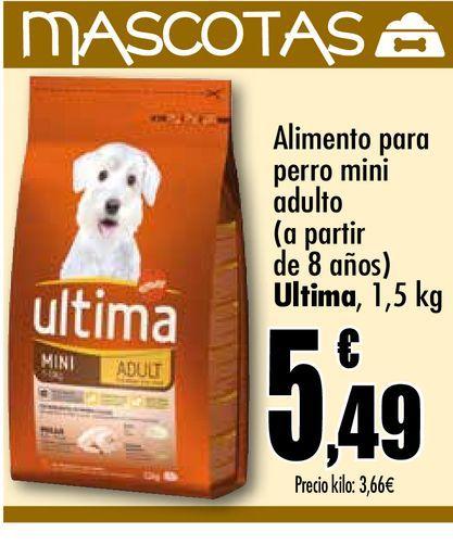 Oferta de Comida para perro mini adulto ( a partir de los 8 años )  Última, 1.5 kg por 5,49€
