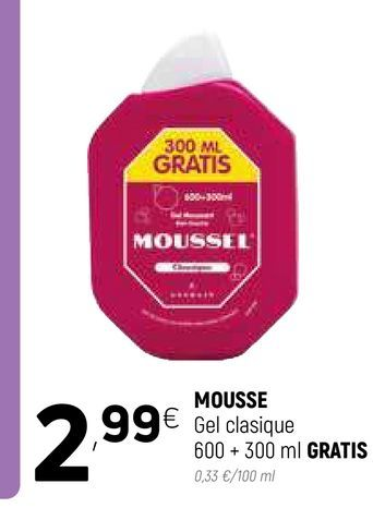 Oferta de Gel Moussel por 2,99€