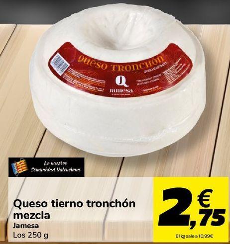 Oferta de Queso tierno tronchón mezcla Jamesa por 2,75€