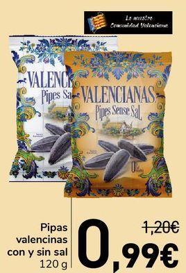 Oferta de Pipas valencianas con y sin sal  por 0,99€