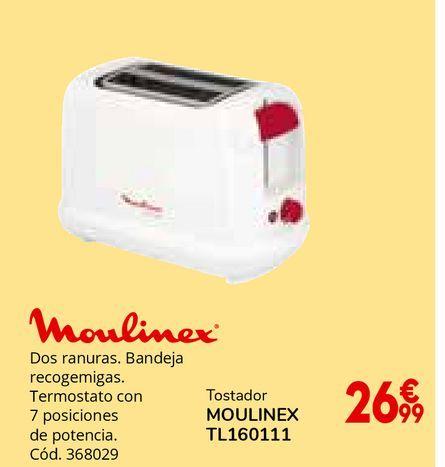 Oferta de Tostador Moulinex por 26,99€