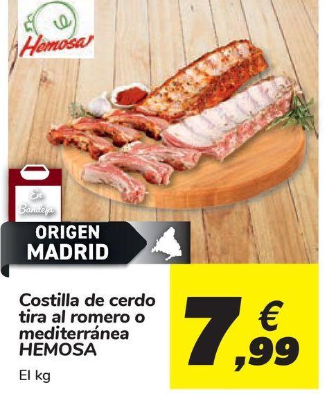 Oferta de Costilla de cerdo tira al romero o mediterránea HEMOSA por 7,99€