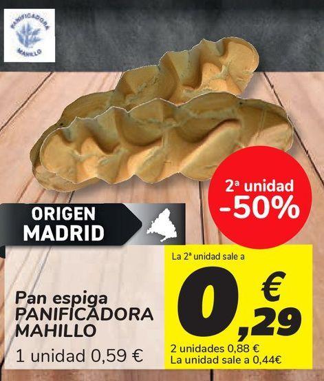 Oferta de Pan espiga PANIFICADORA MAHILLO por 0,59€