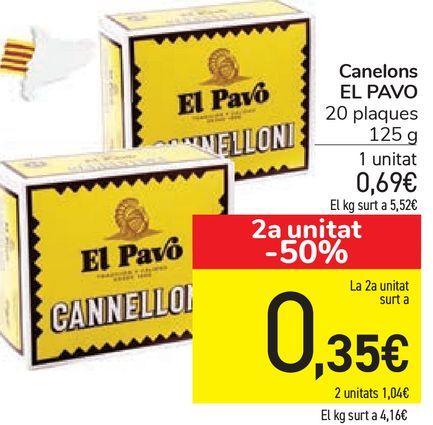 Oferta de Canelons EL PAVO  por 0,69€