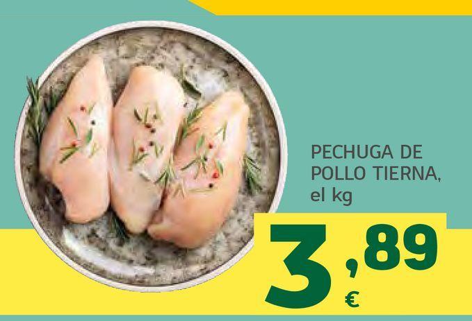 Oferta de Pechuga de pollo tierna por 3,89€