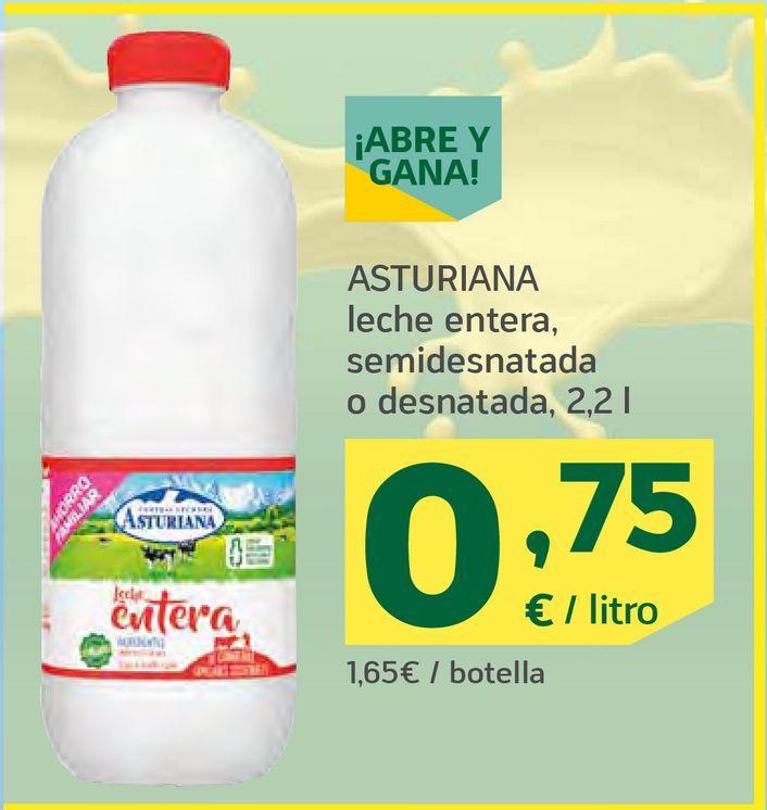 Oferta de Leche entera , semidesnatada o desnatada por 0,75€