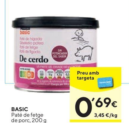 Oferta de Paté basic por 0,69€