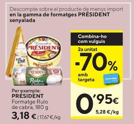 Oferta de Rulo de queso de cabra Président por 3,18€