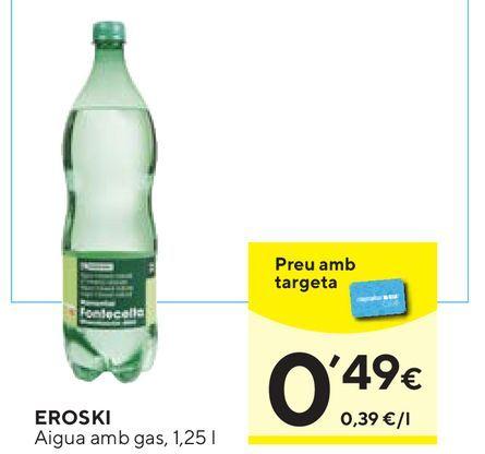 Oferta de Agua con gas eroski por 0,49€