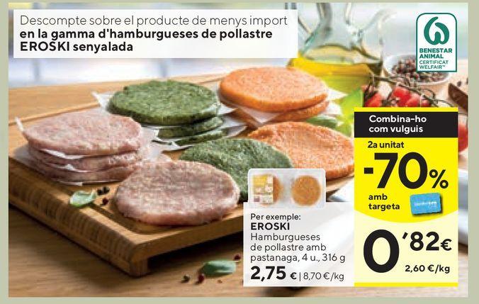 Oferta de Hamburguesas de pollo eroski por 2,75€