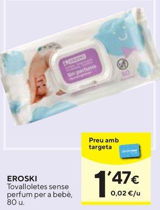Oferta de Toallitas húmedas para bebé eroski por 1,47€