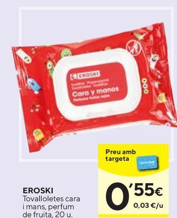 Oferta de Toallitas húmedas para bebé eroski por 0,55€