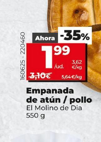Oferta de Empanada de atún / pollo El Molino de Dia por 1,99€