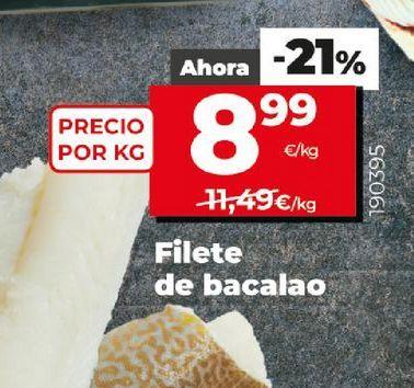 Oferta de Filetes de bacalao por 8,99€