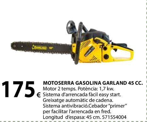 Oferta de Motoserra gasolina Garland 45cc por 175€